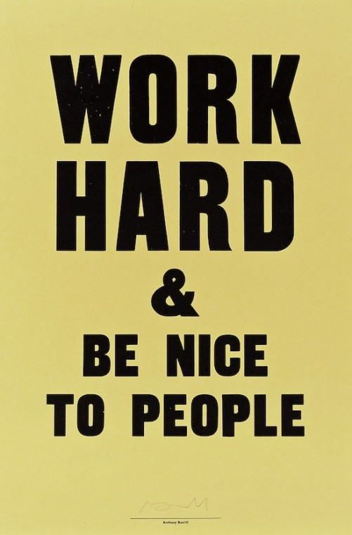 anthony-burrill-work-hard-be-nice-to-people